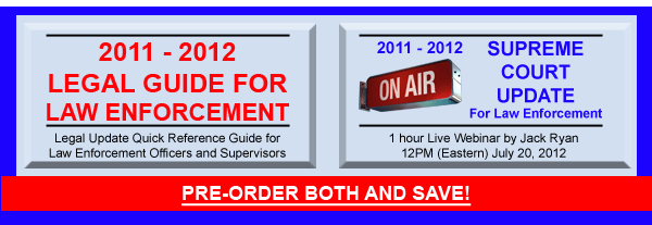 2011 - 2012 Legal Guide for Law Enforcement